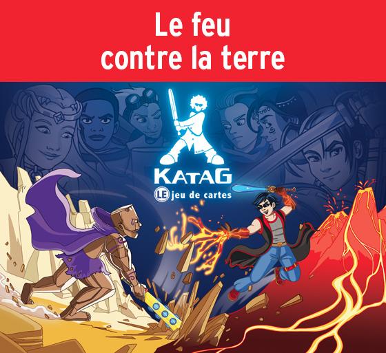 Clan du feu et clan de la terre (Katag Le jeu de cartes)